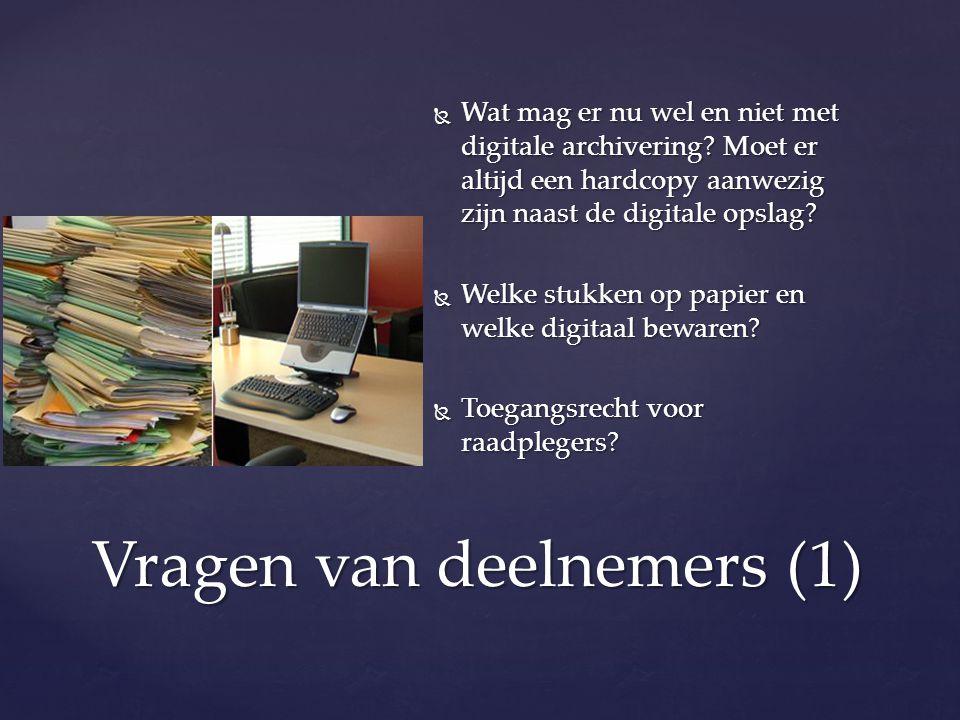  Wat mag er nu wel en niet met digitale archivering.