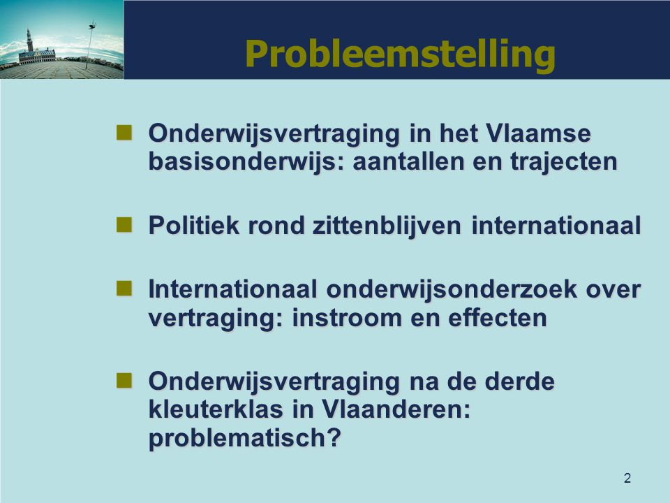 2 Onderwijsvertraging in het Vlaamse basisonderwijs: aantallen en trajecten Onderwijsvertraging in het Vlaamse basisonderwijs: aantallen en trajecten