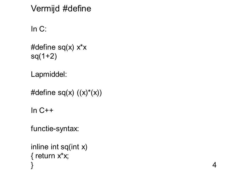 Members die zelf objecten zijn Probleem: class Twee { Vector heen; Vector terug; public: Twee(int i) { } }; Wat is de parameter van de constructoren van de members.