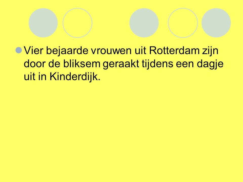 Vier bejaarde vrouwen uit Rotterdam zijn door de bliksem geraakt tijdens een dagje uit in Kinderdijk.