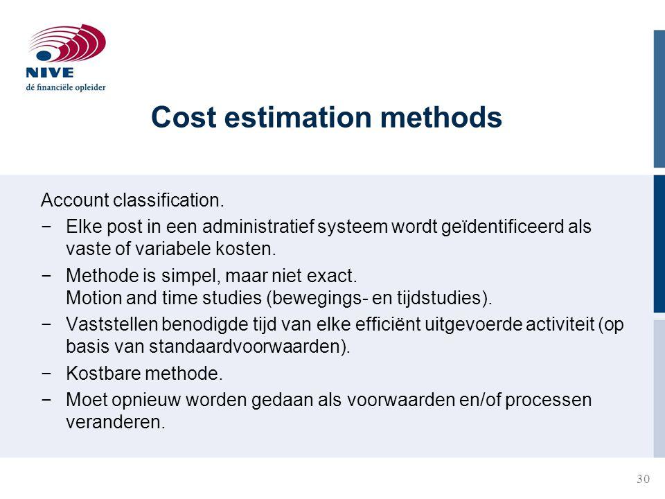 Cost estimation methods Account classification.