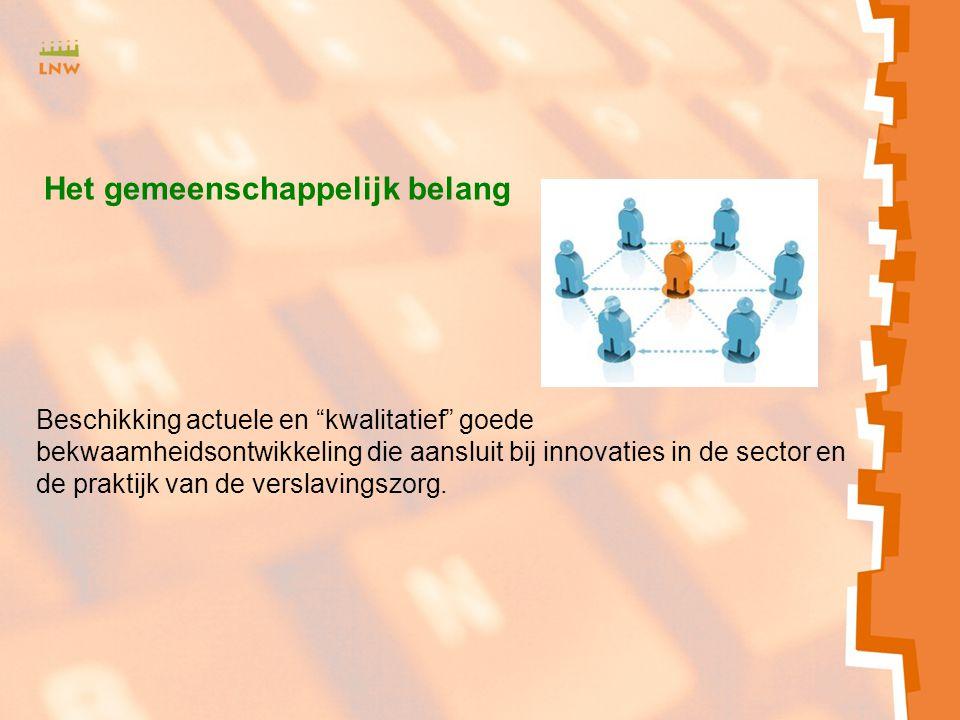 Zxmcfnhbv<SJH b Beschikking actuele en kwalitatief goede bekwaamheidsontwikkeling die aansluit bij innovaties in de sector en de praktijk van de verslavingszorg.