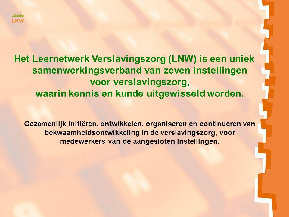Het Leernetwerk Verslavingszorg (LNW) is een uniek samenwerkingsverband van zeven instellingen voor verslavingszorg, waarin kennis en kunde uitgewisseld worden.