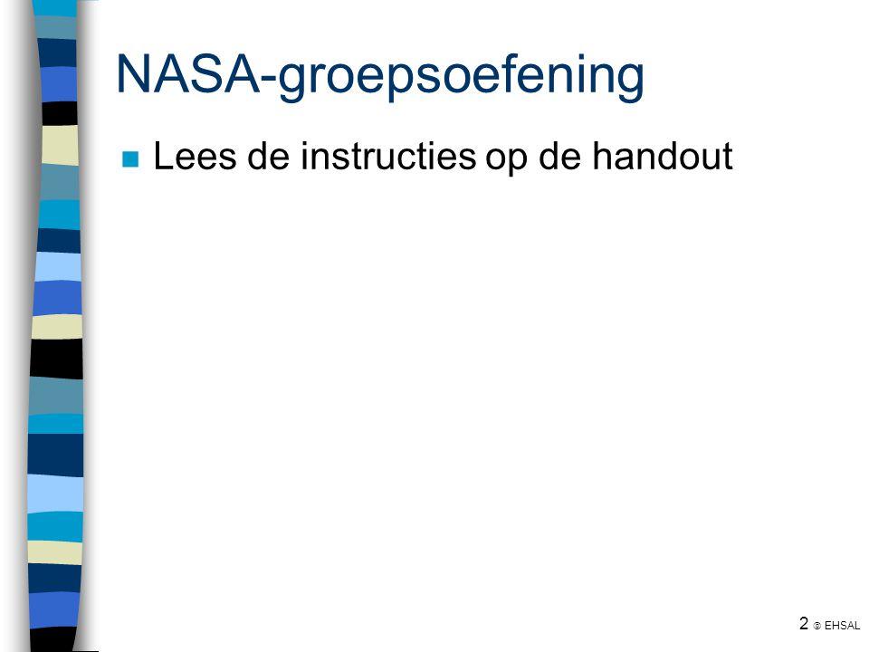 2  EHSAL NASA-groepsoefening Lees de instructies op de handout