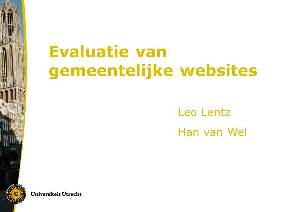 Evaluatie van gemeentelijke websites Leo Lentz Han van Wel
