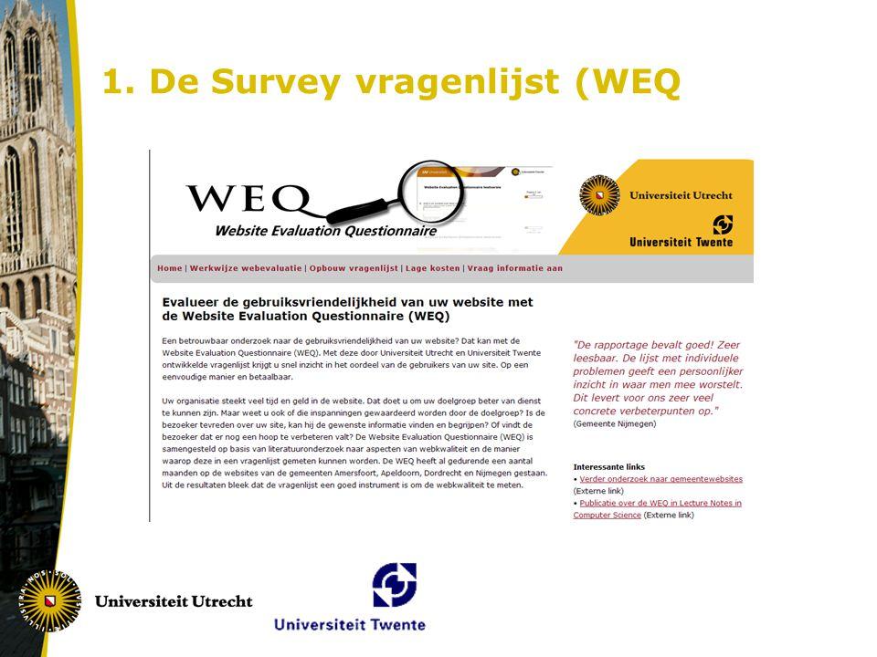 1. De Survey vragenlijst (WEQ