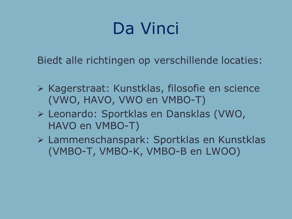 Bonaventura Biedt alle richtingen, op verschillende locaties:  Burggravenlaan (MAVO, HAVO, VWO)  Boerhaavelaan (VMBO, MAVO +, LWOO)  Mariënpoelstra