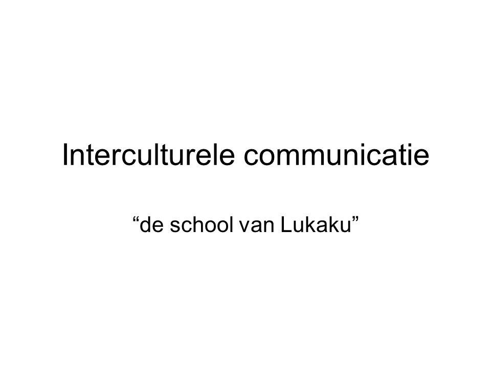 """Interculturele communicatie """"de school van Lukaku"""""""