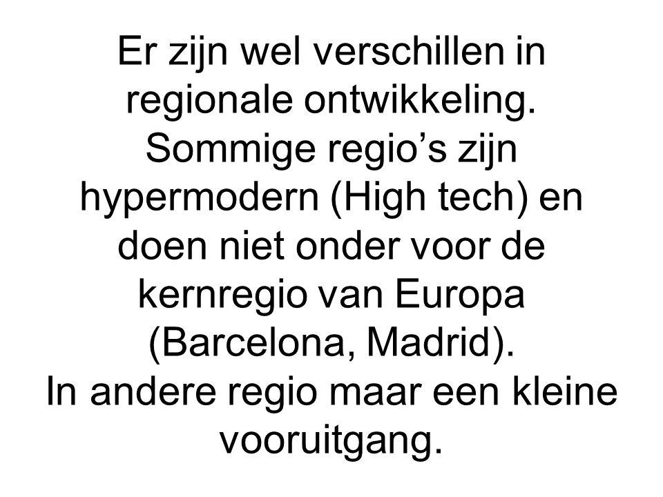 Er zijn wel verschillen in regionale ontwikkeling.