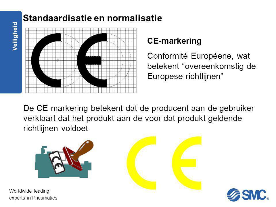"""Worldwide leading experts in Pneumatics Veiligheid CE-markering Conformité Européene, wat betekent """"overeenkomstig de Europese richtlijnen"""" De CE-mark"""