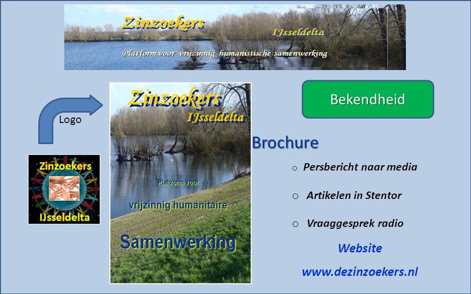 o Persbericht naar media o Artikelen in Stentor o Vraaggesprek radio Website www.dezinzoekers.nl Logo Brochure Bekendheid