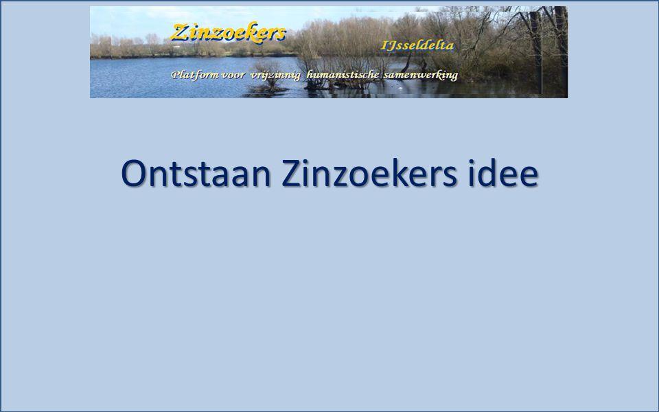 Ontstaan Zinzoekers idee