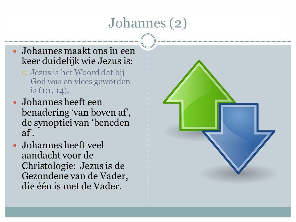 Johannes (2) Johannes maakt ons in een keer duidelijk wie Jezus is:  Jezus is het Woord dat bij God was en vlees geworden is (1:1, 14).