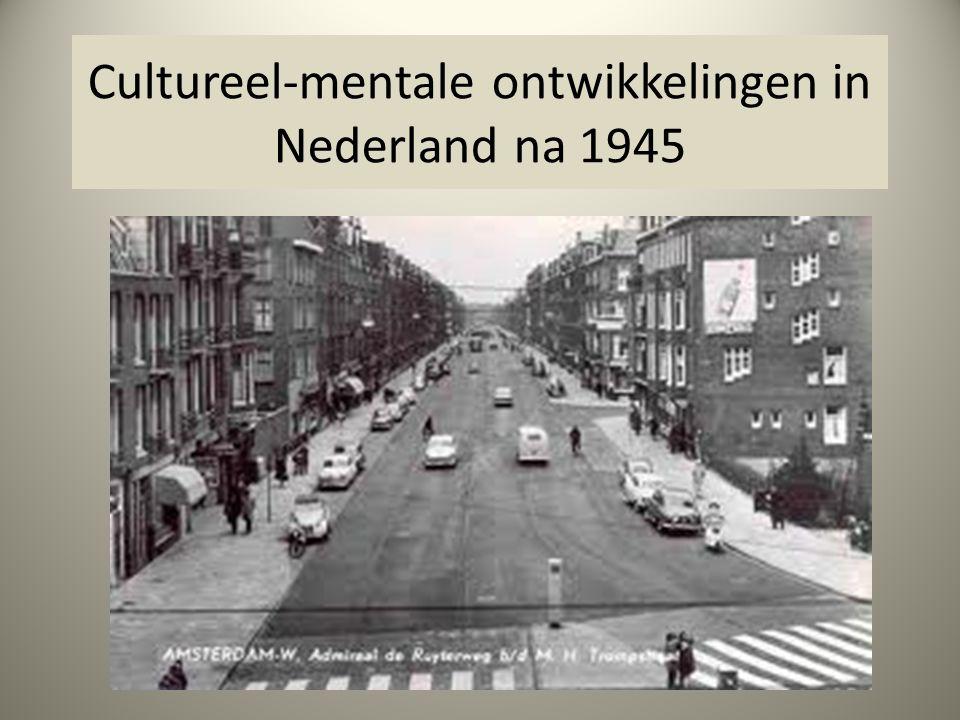 Cultureel-mentale ontwikkelingen in Nederland na 1945