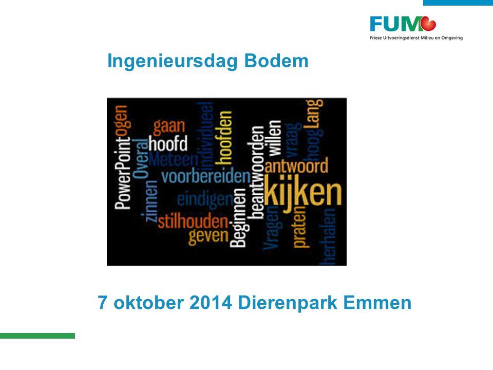 Ingenieursdag Bodem 7 oktober 2014 Dierenpark Emmen
