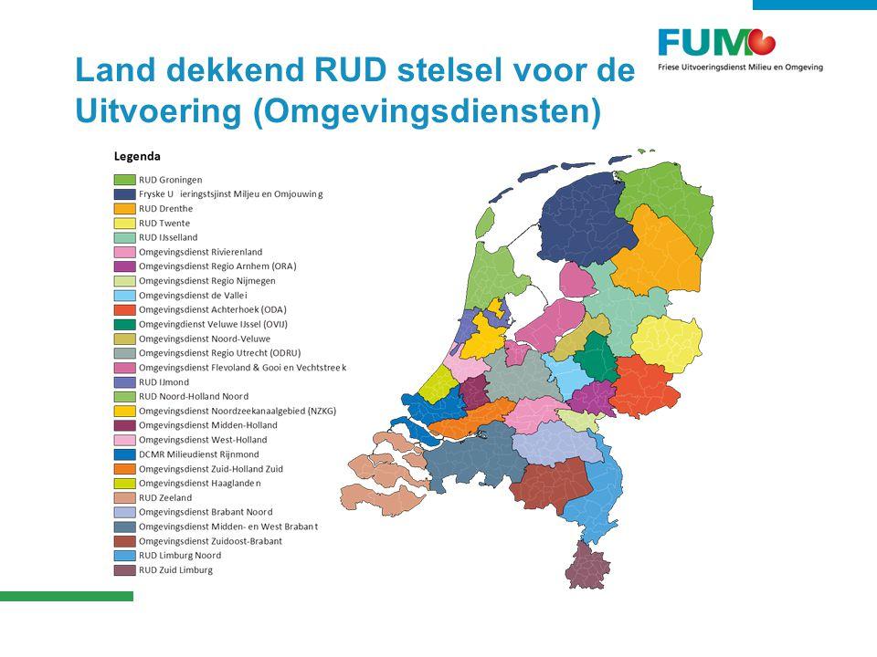 Fryslân en de FUMO  De Friese RUD/Omgevingsdienst is FUMO  Onderdeel van een land dekkend RUD stelsel  Wordt wettelijk verankerd.