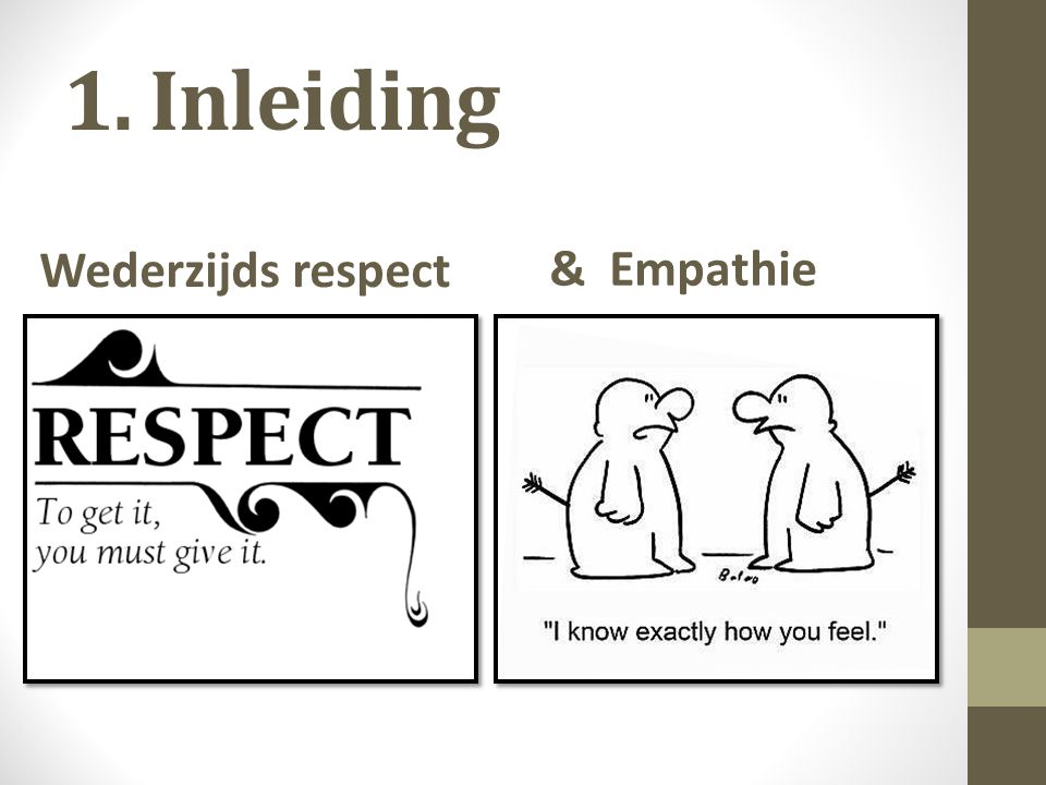 Wederzijds respect & Empathie