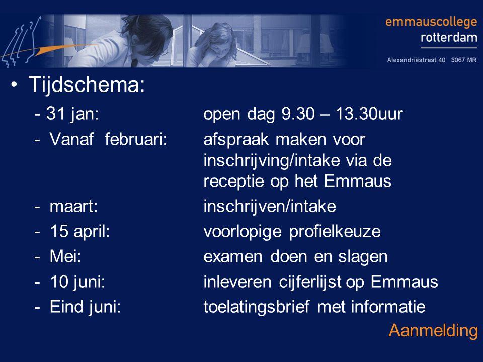 Tijdschema: - 3 1 jan:open dag 9.30 – 13.30uur -Vanaf februari: afspraak maken voor inschrijving/intake via de receptie op het Emmaus -maart: inschrij