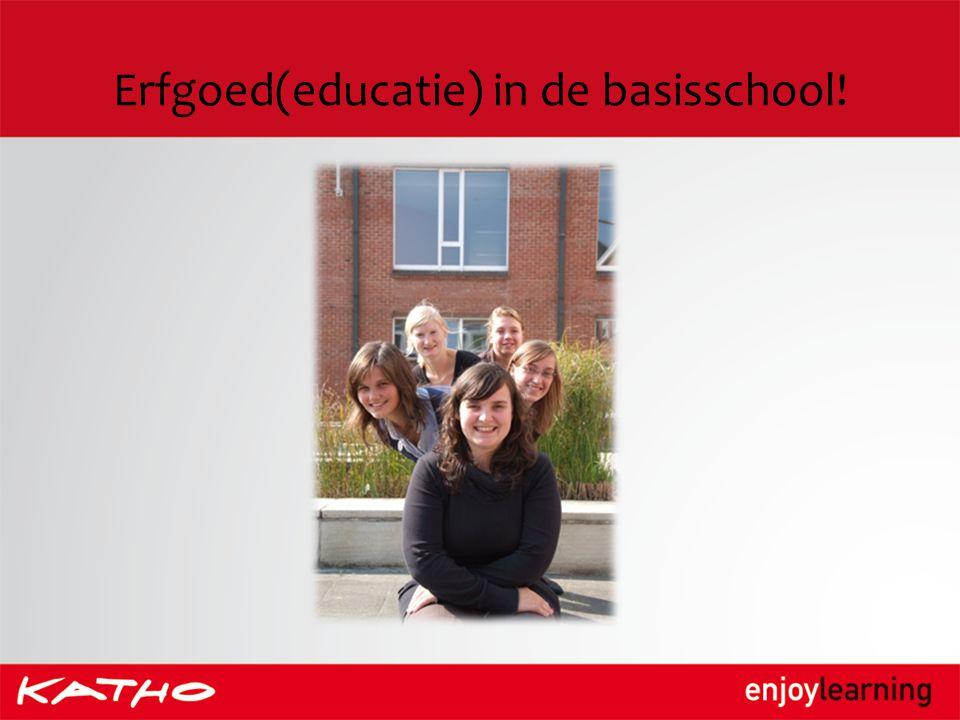 Erfgoed(educatie) in de basisschool!