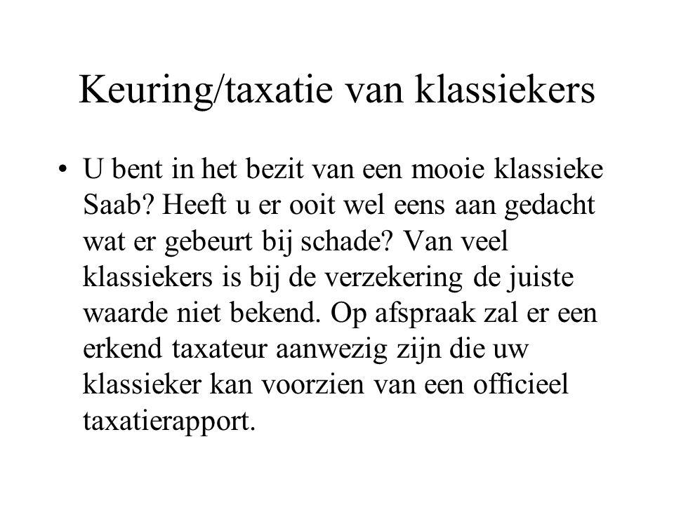Keuring/taxatie van klassiekers U bent in het bezit van een mooie klassieke Saab.