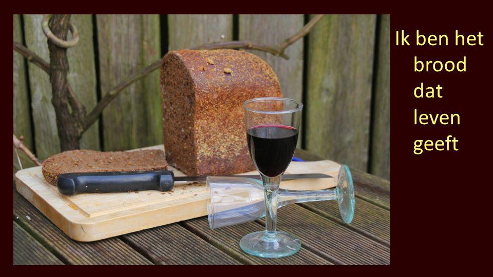Ik ben het brood dat leven geeft