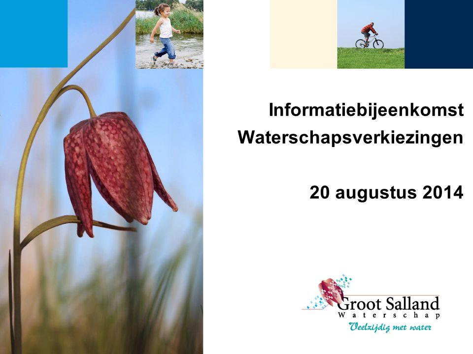 Informatiebijeenkomst Waterschapsverkiezingen 20 augustus 2014