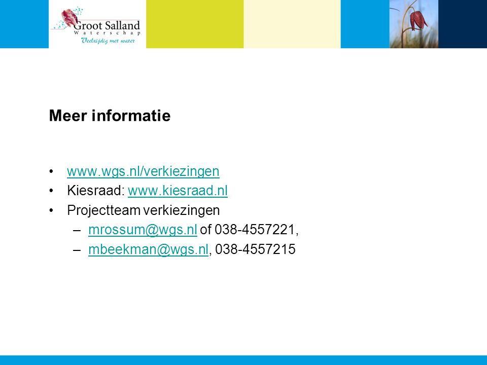Meer informatie www.wgs.nl/verkiezingen Kiesraad: www.kiesraad.nlwww.kiesraad.nl Projectteam verkiezingen –mrossum@wgs.nl of 038-4557221,mrossum@wgs.nl –mbeekman@wgs.nl, 038-4557215mbeekman@wgs.nl