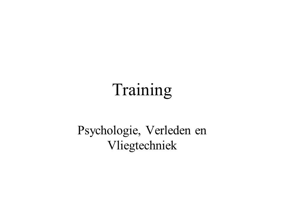 Training Psychologie, Verleden en Vliegtechniek