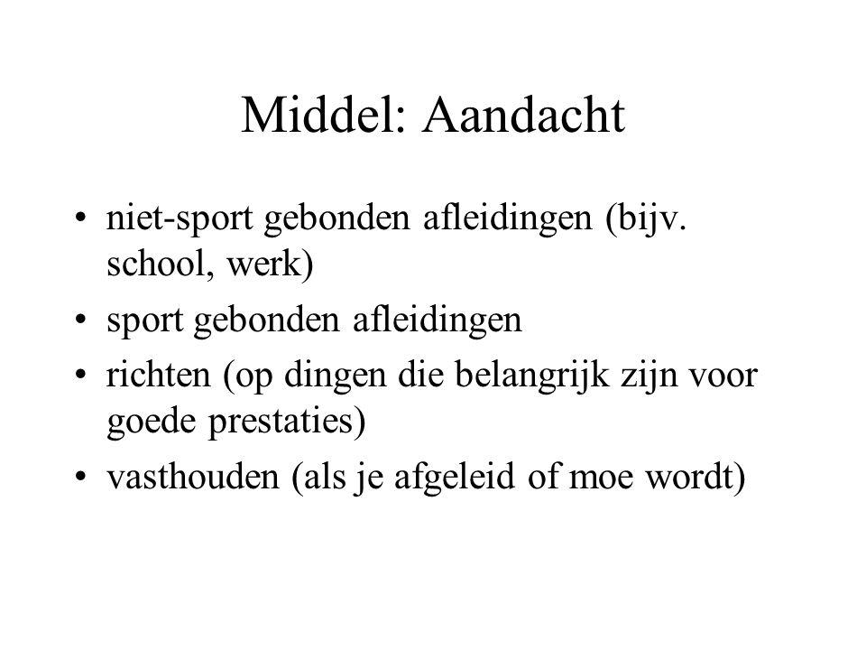 Middel: Aandacht niet-sport gebonden afleidingen (bijv.