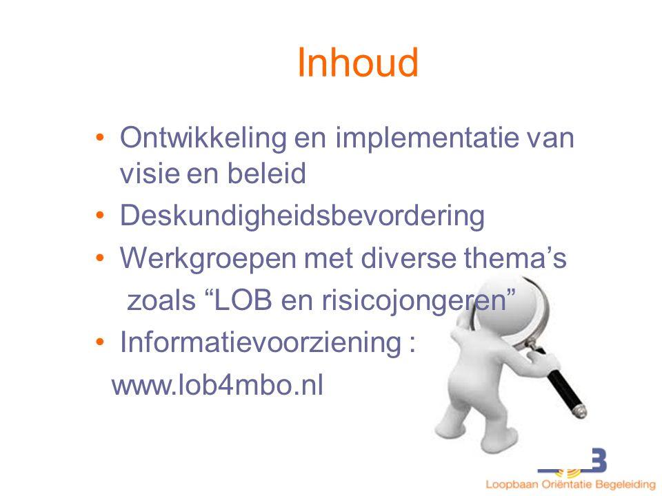 LOB en risicojongeren Speerpunt binnen het LOB-project Werkgroep met deelnemers van ROC/AOC Aanpak in het land : wat werkt goed.