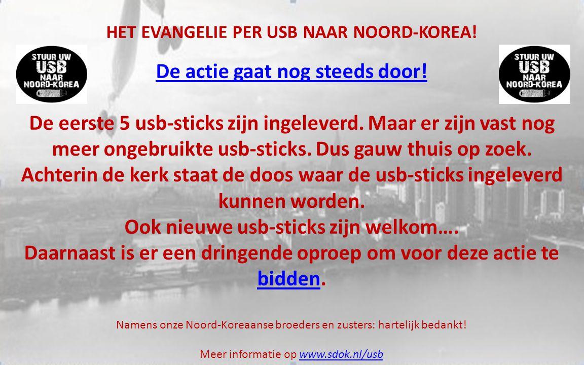 HET EVANGELIE PER USB NAAR NOORD-KOREA. De actie gaat nog steeds door.