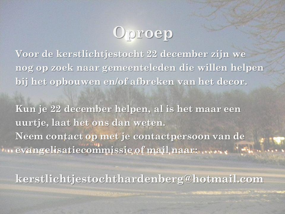 Oproep Voor de kerstlichtjestocht 22 december zijn we nog op zoek naar gemeenteleden die willen helpen bij het opbouwen en/of afbreken van het decor.