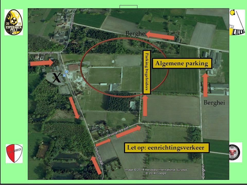 Coca Cola Cup Sparta Lille Berghei Algemene parking Berghei Parking begeleiders X Let op: eenrichtingsverkeer