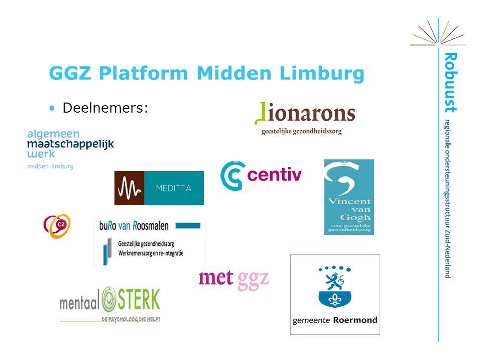 GGZ Platform Midden Limburg Deelnemers: