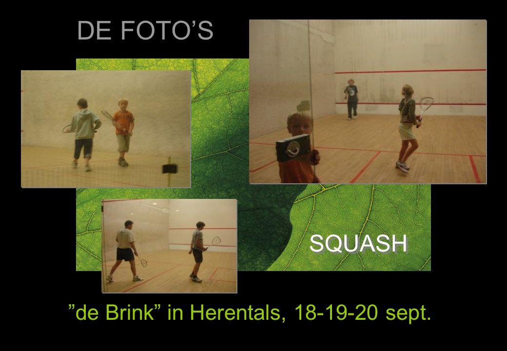 "SQUASH ""de Brink"" in Herentals, 18-19-20 sept. DE FOTO'S"