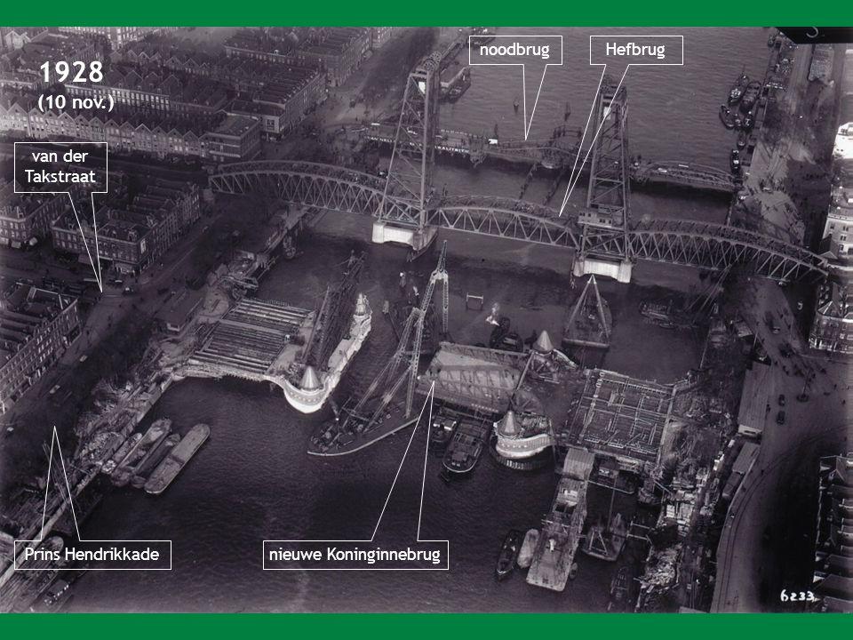 1928 (10 nov.) noodbrugHefbrug van der Takstraat nieuwe Koninginnebrug Prins Hendrikkade