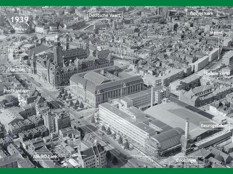 1939 Hofplein Bosjes kerk Meent Rosalie kerk Beursgebouw Stadhuis Postkantoor Coolsingel AM-RO bank Delftsche Vaart