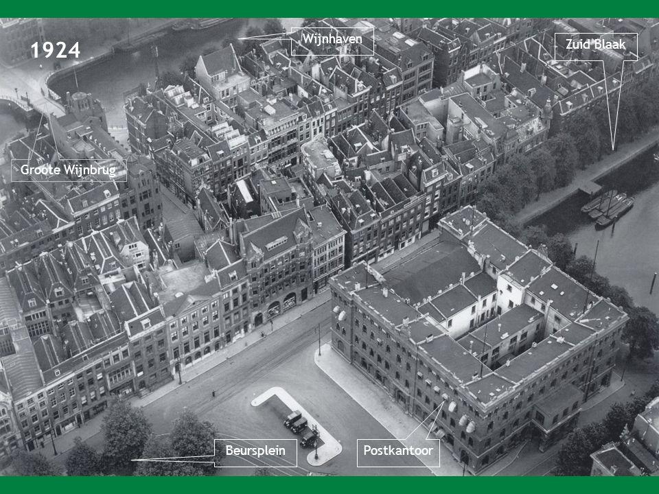 1924 Zuid Blaak Postkantoor Wijnhaven Beursplein Groote Wijnbrug