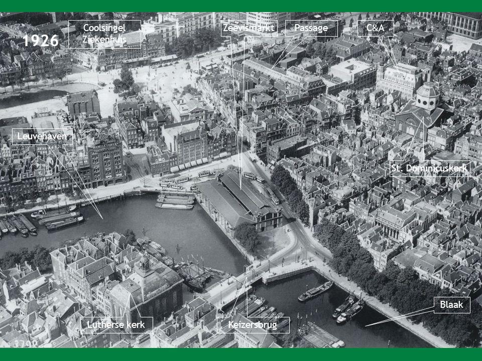 1926 Coolsingel Ziekenhuis Passage Leuvehaven Blaak Zeevismarkt C&AC&A St.