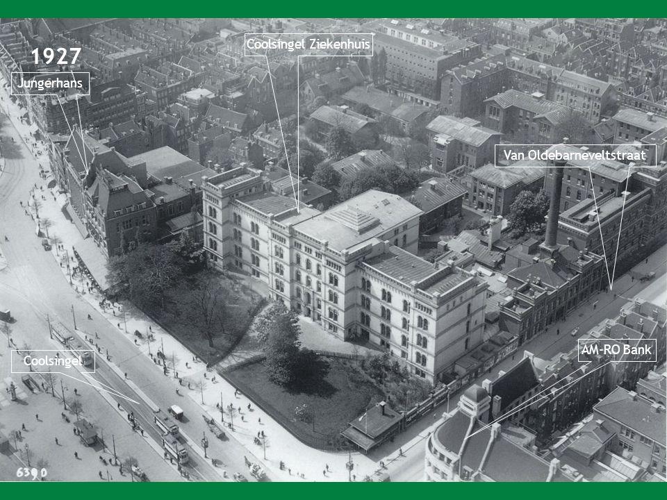 1927 Coolsingel Ziekenhuis Coolsingel Jungerhans AM-RO Bank Van Oldebarneveltstraat