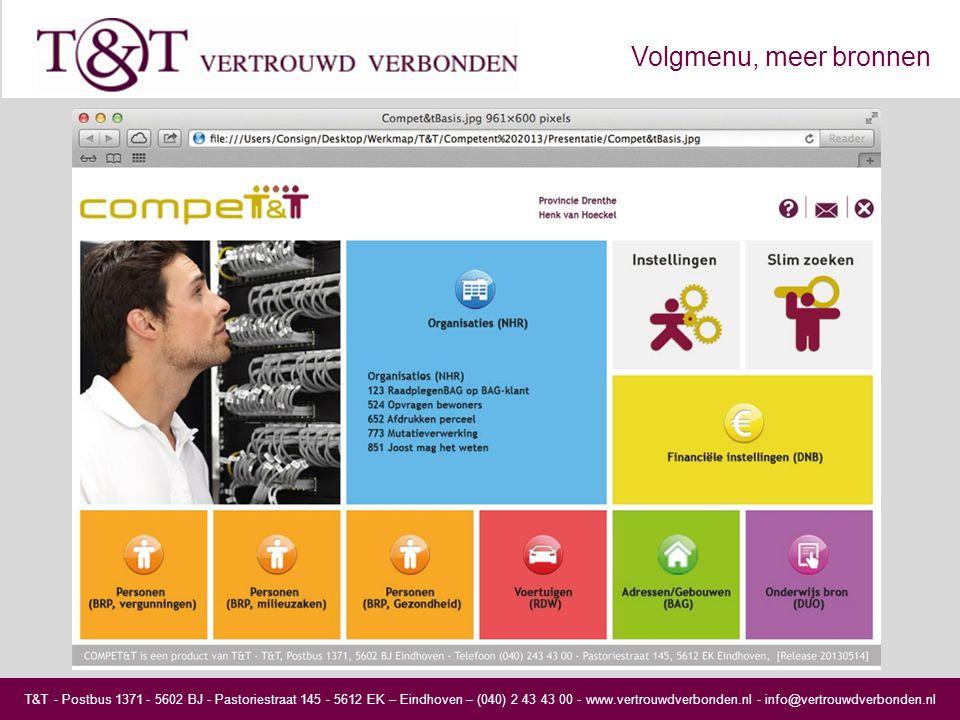 T&T - Postbus 1371 - 5602 BJ - Pastoriestraat 145 - 5612 EK – Eindhoven – (040) 2 43 43 00 - www.vertrouwdverbonden.nl - info@vertrouwdverbonden.nl Volgmenu, meer bronnen