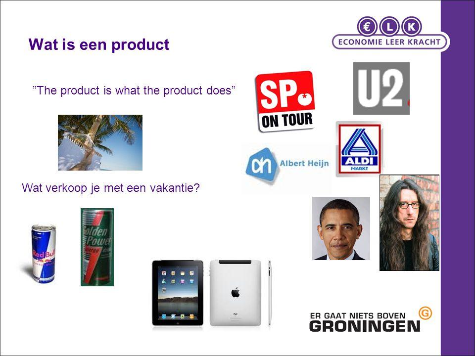 """Wat is een product """"The product is what the product does"""" Wat verkoop je met een vakantie?"""