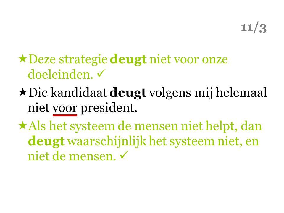 11/3  Deze strategie deugt niet voor onze doeleinden.