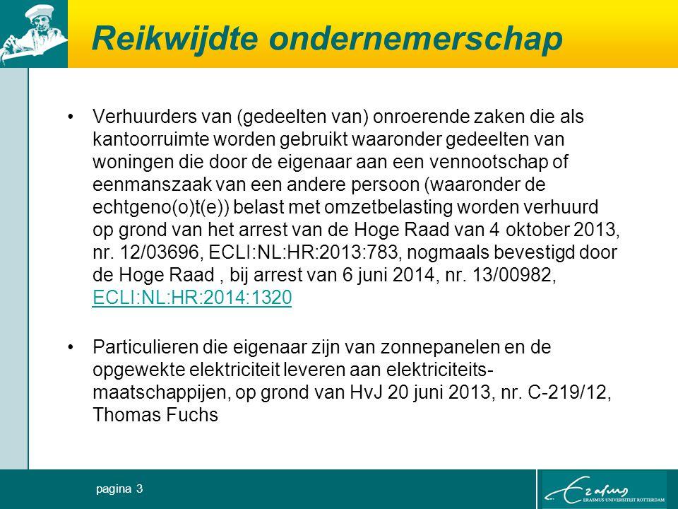 Reikwijdte ondernemerschap Particulieren die als btw-ondernemer kwalificeren wegens de verhuur van een vakantiewoning, caravans (Rechtbank Haarlem, 5 augustus 2011, AWB 10/3143, ECLI:NL:RBHAA:2011:BT2252) of een kampeerauto (HvJ 26 september 1996, nr.