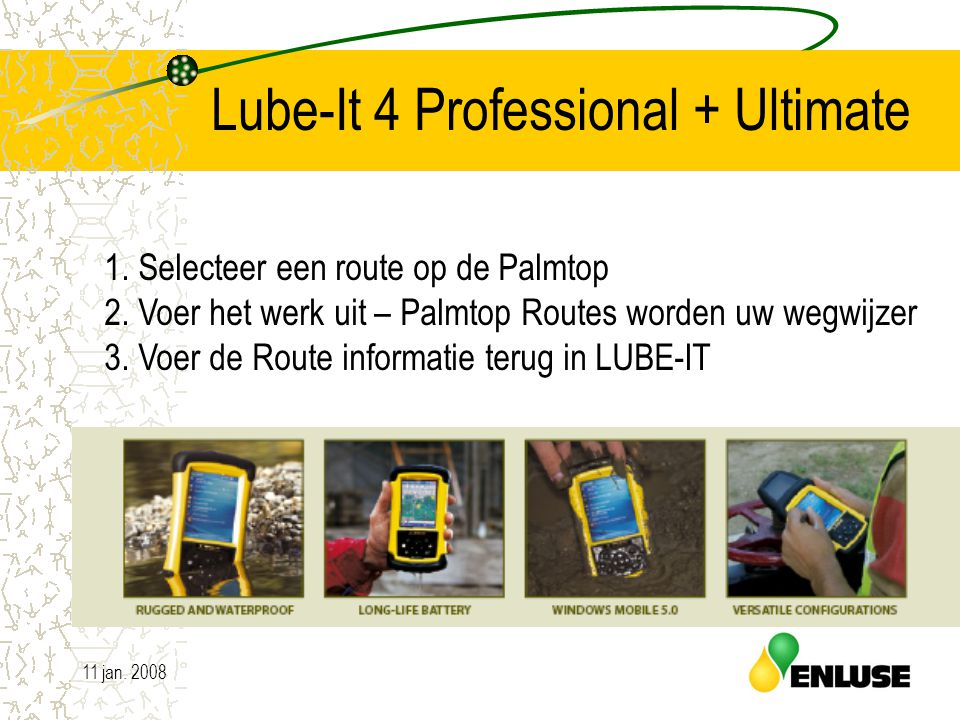 11 jan. 200815 Lube-It 4 Professional + Ultimate 1.