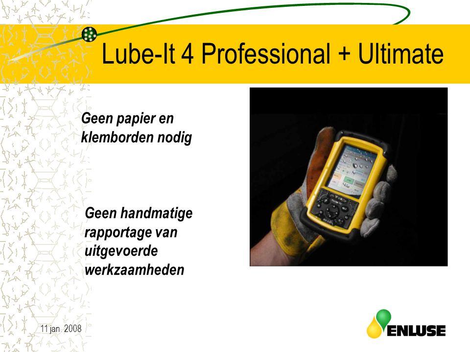 11 jan. 200816 Lube-It 4 Professional + Ultimate Geen papier en klemborden nodig Geen handmatige rapportage van uitgevoerde werkzaamheden