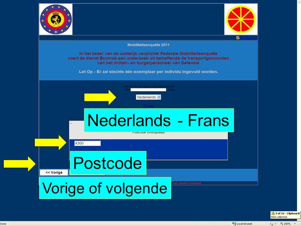 Nederlands - Frans Postcode Vorige of volgende
