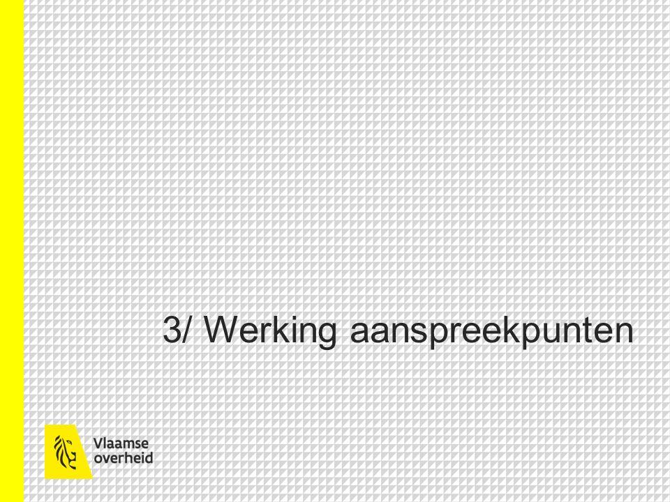 3/ Werking aanspreekpunten
