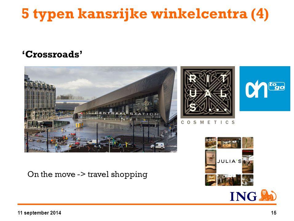 5 typen kansrijke winkelcentra (4) 'Crossroads' On the move -> travel shopping 11 september 201415