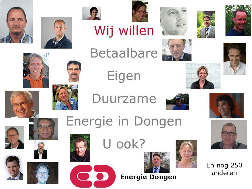 Energie Dongen Wij willen Betaalbare Eigen Duurzame Energie in Dongen U ook? En nog 250 anderen